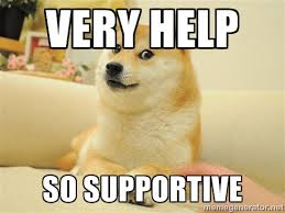 very help so supportive - so doge | Meme Generator via Relatably.com
