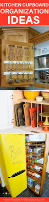 Kitchen Cupboard Organizing 17 Best Ideas About Organize Kitchen Cupboards On Pinterest