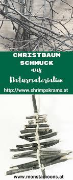 Christbaumschmuck Aus Naturmaterialien Basteln Weihnachten