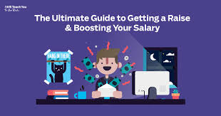 Asking Your Boss For A Raise The Ultimate Guide To Asking For A Raise And Boosting Your Salary