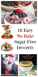 The layers of flavor come from mandarin oranges and almond and/or orange extract, which boost the level of perceived sweetness without actually adding any additional sugars. 18 Easy Sugar Free Dessert Recipes No Bake Diabetic Desserts