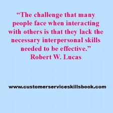 Interpersonal Communication Skills Quote Robert W