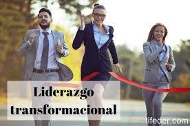 Resultado de imagen de liderazgo transformacional