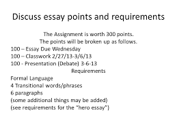 bellringer complete activity part i discuss essay points and discuss essay points and requirements the assignment is worth 300 points