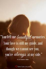 Beautiful Memorial Quotes Best of Memes To Remember Our Loved Ones Now And Forever Pinterest