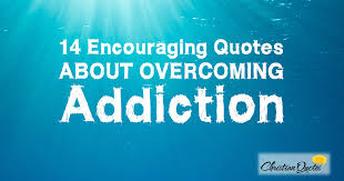 Christian Addiction Quotes