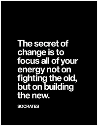 Motivational Quotes About Change Best Motivational Quotes About Change The Secret Of Change Is To Focus