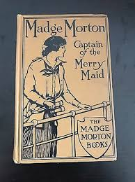 Vintage Book Madge Morton Captain Of The Merry Maid By Amy Chalmers 1914 |  eBay