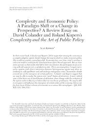 complexity and economic policy a paradigm shift or a change in  complexity and economic policy a paradigm shift or a change in perspective a review essay on david colander and roland kupers s complexity and the art of