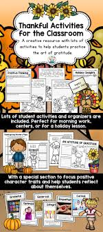 ideas about positive character traits practicing gratitude is a wonderful way to celebrate thanksgiving in the classroom this pack includes