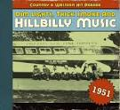 Dim Lights, Thick Smoke and Hillbilly Music: 1951