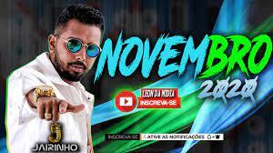 JAIRINHO - NOVEMBRO 2020 ATUALIZADO - Variados - Sua Música