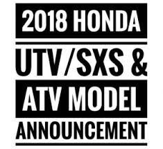 2018 honda utv lineup. modren lineup new 2018 honda side by utv  atv model lineup announcement  sxs  release dates intended honda utv lineup