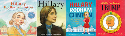 children s picture books about hillary clinton and donald trump this election