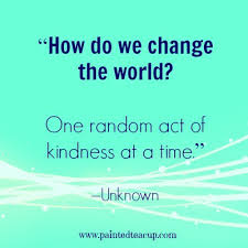 Act Of Kindness Quotes Custom 48 Beautiful Quotes To Celebrate World Kindness Day