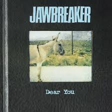 jawbreaker dear you lyrics and tracklist genius
