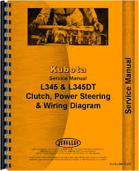 kubota l345 clutch steering power steering service maintenance kubota l345 clutch steering power steering service maintenance checks wiring diagram service manual htku sl345clch