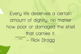 Quotes And Sayings About Dignity Images Pictures CoolNSmart Stunning Best Quotes About Dignity