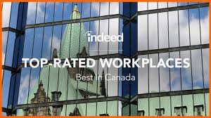 Top Rated Job Sites The Top Rated Workplaces In Canada Indeed Blog Ca
