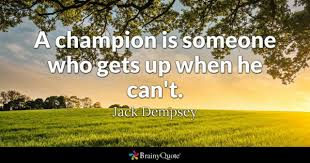 Champion Quotes Best Champion Quotes BrainyQuote