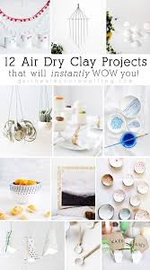 12 air dry clay projects that will instantly wow you delineate your dwelling