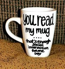 cute coffee mug quotes. Beautiful Coffee Funny Coffee Mug Quotes Short Mugs With Elegant  Plus  For Cute Coffee Mug Quotes E