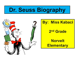 Theodor Seuss Geisel  A Biography  Reader for First Grade further  as well Theodor Seuss Geisel Life Stories  Books    Links moreover  in addition  together with Did you know   Dr  Seuss is not his real name  His real name is besides Theodor Seuss Geisel  Dr  Seuss    Printable Biography besides Seuss Geisel  Timeline of Events  for Kindergarten and First Grade additionally Theodor Seuss Geisel  A Biography  Reader for First Grade also Theodor Seuss Geisel   theodor geisel  dr seuss biography likewise Theodor Seuss Geisel Medal   Edgewood Highland School Library. on theodor seuss geisel a biography reader for first grade