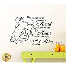 Dumbo Quotes Magnificent Amazon Dumbo Quote Wall Decal Rest Your Head Close To My Heart