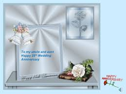 happy 25th wedding anniversary to my uncle and aunt Happy Wedding Anniversary Wishes Uncle Aunty to my uncle and aunthappy 25th weddinganniversary wishing happy marriage anniversary wishes to uncle and aunty