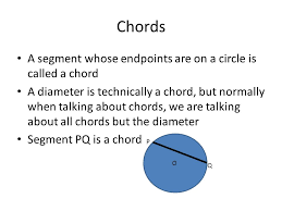 s a segment whose endpoints are on a circle is called a
