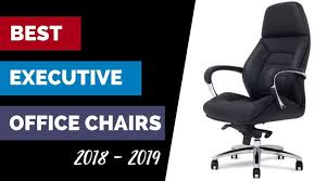 office leather chair. Best Executive Office Chairs 2018- Luxurious Leather Plus Comfort Office Leather Chair