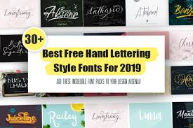 Best Handwritten Fonts For Designers 30 Best Free Hand Lettering Style Fonts For 2019 Syed