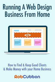 How To Start A Web Design Business From Home Running A Web Design Business From Home How To Find And