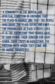 Great Wendell Berry Quote Word Pinterest Quotes Community Cool Quotes About Community