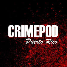 Crimepod Puerto Rico