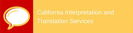 Professional Translation Services In California Interpreters Unlimited