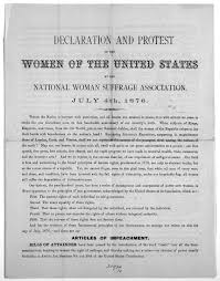 image 1 of declaration and protest of the women of the united image 1 of declaration and protest of the women of the united states by the national w suffrage association 4th 1876 library of congress