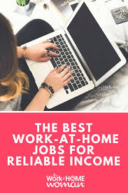 A Massive List of Work-at-Home Jobs For Reliable Income | Home jobs, Work  from home jobs, Work from home opportunities