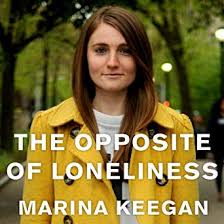 Amazon Com The Opposite Of Loneliness Essays And Stories