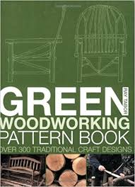 green woodworking pattern book over 300 traditional craft designs ray tabor 9780713489149 amazon books
