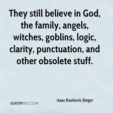 Punctuation Quotes Isaac Bashevis Singer Quotes Quotehd