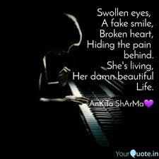 Swollen Eyes A Fake Smi Quotes Writings By Ankita Sharma