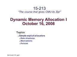 dynamic memory allocation i topics simple  1 dynamic memory allocation i 16 2008 topics simple