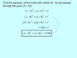 10 find the equation of the circle with center 8 9 and p through the point 21 22
