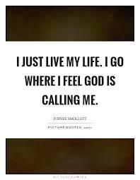 Just Live Life Quotes Interesting Elegant Live My Life Quotes For I Just Live My Life I Go Where I