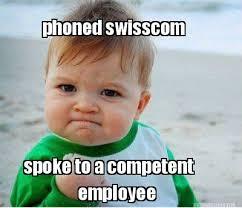 Meme Maker - phoned swisscom spoke to a competent employee Meme Maker! via Relatably.com
