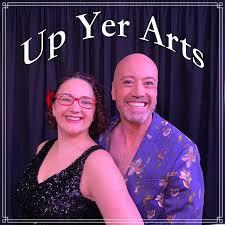 Up Yer Arts Podcast