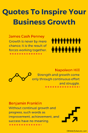 Quotes To Inspire Your Business Growth Quotes Inspire Business