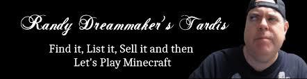 Randy Dreammaker Tardis   Find it, List it, Sell it, Then Let's ...