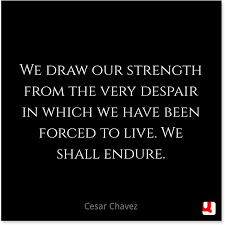 Despair Quotes New Popular Despair Quotes From Cesar Chavez Golfian